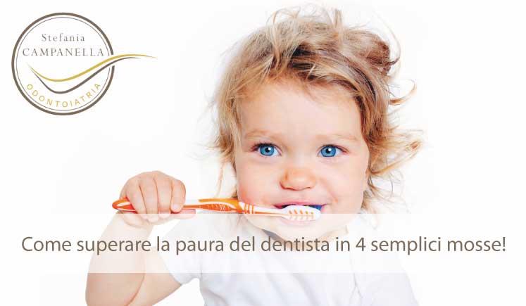Come superare la paura del dentista in 4 semplici mosse!